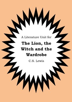 Literature Unit - Narnia THE LION THE WITCH AND THE WARDROBE CS Lewis Worksheets