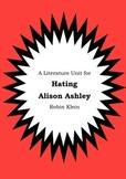 Literature Unit - HATING ALISON ASHLEY - Robin Klein - Nov