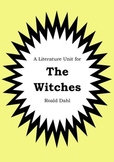 Literature Unit - THE WITCHES - Roald Dahl - Novel Study - Worksheets