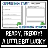 A Little Bit Lucky: Ready Freddy Comprehension Questions a