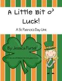 A Little Bit O' Luck: A St. Patrick's Day Unit