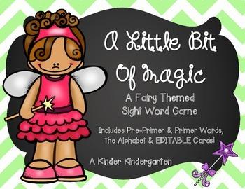 A Little Bit of Magic: A Fairy Themed Sight Word Game (EDITABLE)