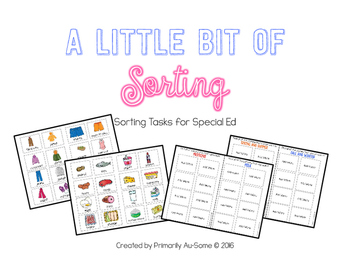 A Little Bit of Sorting (Velcro Sorting Tasks for Students with Special Needs)