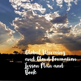 A Little Cloud's Destiny..full lesson plan on Clouds and Global Warming