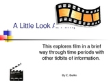 A Little Look At Film