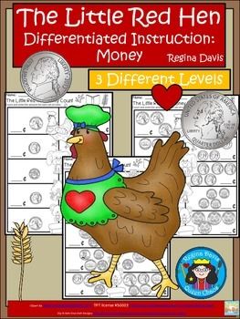 A+ Little Red Hen Money Count: Differentiated  Practice