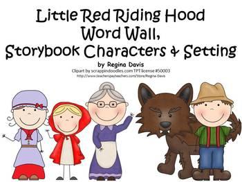 A Little Red Riding Hood Word Wall By Regina Davis Teachers