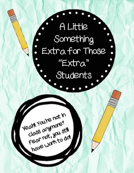 A Little Something Extra for Those ''Extra'' Students