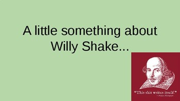 A Little Something about Willy Shake