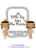 A Little Toy from the Prairie