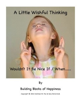"Back to School ~ Behavior ~ Mindful  ""A Little Wishful Thinking"""