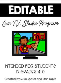 A Live T.V. Studio Program for Students (EDITABLE)