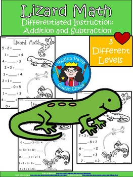 A+ Lizard: Math... Addition and Subtraction Differentiated  Practice