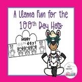 A Llama Fun 100th Day Of School Hats