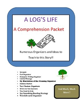 A Log's Life Comprehension Packet