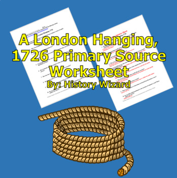 A London Hanging, 1726 Primary Source Worksheet