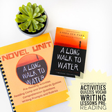 A Long Walk To Water FULL UNIT CC Standards Based, Novel S