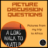 A Long Walk To Water Introduction Picture Discussion