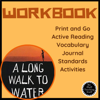A Long Walk To Water Print and Go Workbook