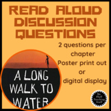 A Long Walk To Water Read Aloud Question Posters