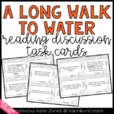 A Long Walk to Water {144 discussion task cars}