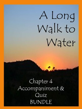 A Long Walk to Water Chapter 4