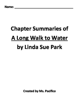 A Long Walk to Water Chapter Summaries with Comprehension ...