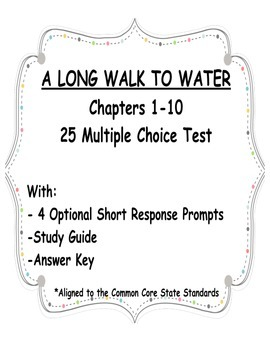A Long Walk to Water Test Chapters 1-10 NEW Multiple ...