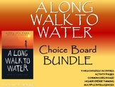 A Long Walk to Water Choice Board BUNDLE 11 Activity Pages Rubric NO PREP
