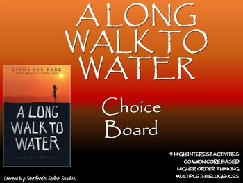 A Long Walk to Water Choice Board Tic Tac Toe Novel Study Activities Project GRA