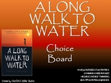 A Long Walk to Water Choice Board Tic Tac Toe Novel Study Activities Project
