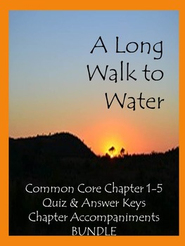 A Long Walk to Water  Chapter 1-5