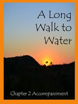 A Long Walk to Water Chapter 2 Accompaniment