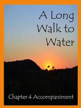 A Long Walk to Water  Chapter 4 Accompaniment