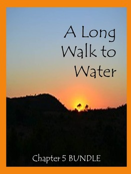 A Long Walk to Water Chapter 5