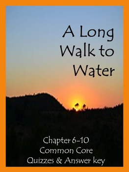 A Long Walk to Water Chapter 6-10