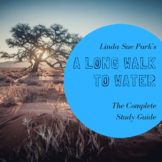 A Long Walk to Water Complete Study Guide