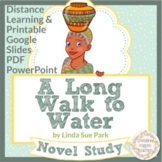 A Long Walk to Water Distance Learning Novel Study Digital