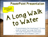 """A Long Walk to Water"" ELA7 Module 1; Unit 1; PowerPoint Presentation"