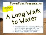 """A Long Walk to Water"" ELA7 Module 1; Unit 1; PowerPoint P"
