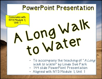 """A Long Walk to Water"" ELA7 Module 1; Unit 1; PowerPoint P"