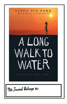 A Long Walk to Water - Interactive Journal