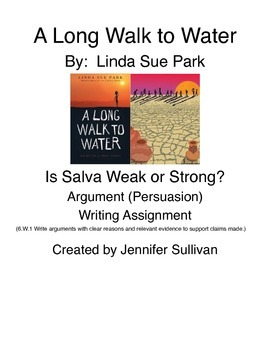 "A Long Walk to Water - ""Is Salva A Weak Boy or A Strong Boy?"""