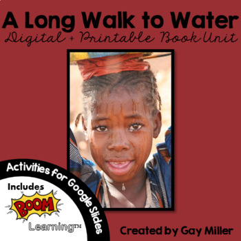 A Long Walk to Water Novel Study: vocabulary, comprehension, writing, skills
