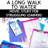 A Long Walk to Water Novel Unit Plan for Struggling Readers