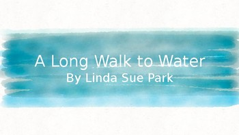 A Long Walk to Water PPT (ENY aligned)