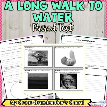 A Long Walk to Water Paired Text Using My Great-Grandmother's Gourd Book