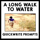 A Long Walk to Water - Quickwrite Journal Prompts