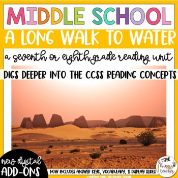 A Long Walk to Water Reading Unit Novel Study (7th and 8th Grade Reading Unit)