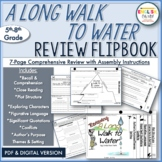 A Long Walk to Water-Review Characters, Plot, Setting, Conflict-{Flip Book}